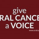 Give Oral Cancer a Voice